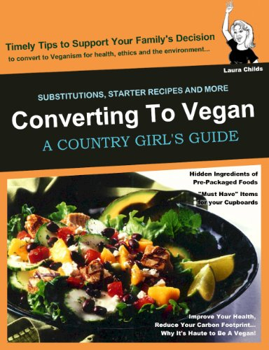 Converting to Vegan (Country Girl's Guide)
