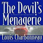 The Devil's Menagerie: A Novel of Suspense | Louis Charbonneau