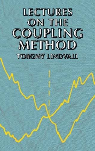 Lectures on the Coupling Method (Dover Books on Mathematics)