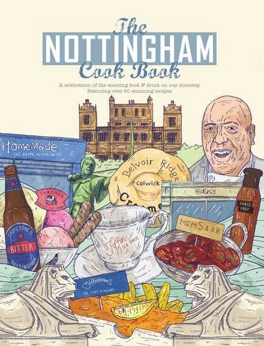 Nottingham Cook Book (Get Stuck in Series) by Oonagh Robinson and Amanda Lester (2014-11-30)
