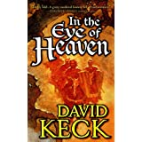 In the Eye of Heaven ~ David Keck