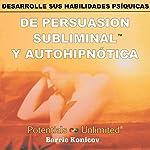 Desarrolle Sus Habilidades Psiquicas [Develop Your Psychic Abilities] | Barrie Konicov