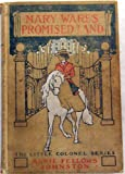 Mary Ware's promised land, (The Little Colonel series)