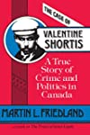 The Case of Valentine Shortis: A True...