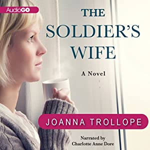 The Soldier's Wife: A Novel | [Joanna Trollope]