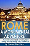 ROME: A MONUMENTAL ADVENTURE - The In...
