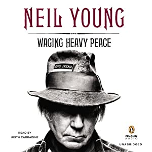 Waging Heavy Peace | [Neil Young]