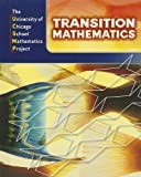 img - for Transition Mathematics: UCSMP Grades 6-12 by Steven S. Viktora (2008-03-30) book / textbook / text book