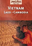 echange, troc Bernard Joliat, Sonia Vian - Vietnam, Laos and Cambodia