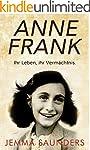 Anne Frank - ihr Leben, ihr Verm�chtnis