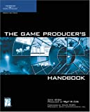 The Game Producer's Handbook Daniel Irish