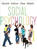 Social Psychology (Third Edition) (0393138488) by Gilovich, Tom