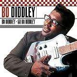 echange, troc Bo Diddley - Bo Diddley + Go Bo Diddley