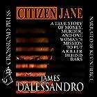 Citizen Jane Hörbuch von James Dalessandro Gesprochen von: Kevin Pierce