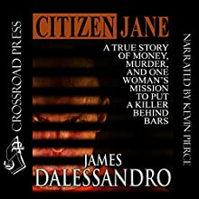 Citizen Jane Audiobook by James Dalessandro Narrated by Kevin Pierce