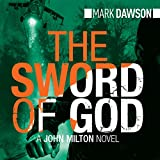 The Sword of God: John Milton, Book 5