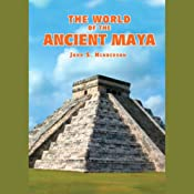 The World of the Ancient Maya: 2nd Edition | [John S. Henderson]