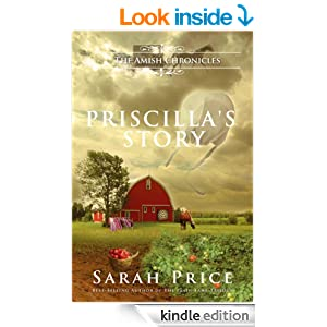 Priscilla's Story: The Tomato Patch Novel (The Amish Chronicles)