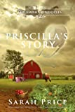 Priscillas Story: The Tomato Patch Novel (The Amish Chronicles Book 1)