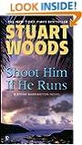 Shoot Him if He Runs (Stone Barrington)
