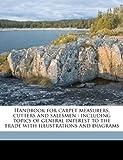 Handbook for Carpet Measurers, Cutters a