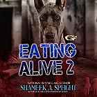 Eating Alive 2 Hörbuch von Shameek Speight Gesprochen von: Cee Scott