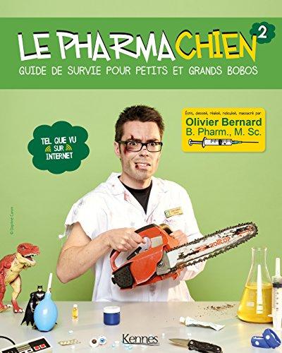 Le Pharmachien T02 Guide de Survie pour Petit