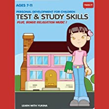 Think It: Test & Study Skills - Age 7-11: Personal Development for Children (       UNABRIDGED) by Think It Products
