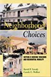 Neighborhood Choices: Section 8 Housing Vouchers and Residential Mobility