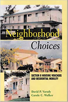 Neighborhood Choices: Section 8 Housing Vouchers and ...