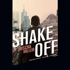 Shake Off | [Mischa Hiller]