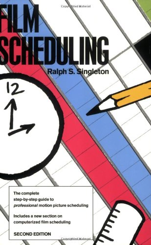 Film Scheduling: Or, How Long Will It Take to Shoot Your...
