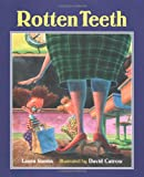 Rotten Teeth (0618250786) by Simms, Laura