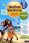 Nathan Vacances Fran�ais - De la 5� v...