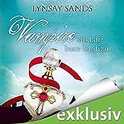 Vampire sind die beste Medizin (Argeneau 9) | Lynsay Sands