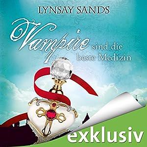 Vampire sind die beste Medizin (Argeneau 9) Hörbuch
