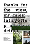 Thanks for the View, Mr. Mies: Lafaye...