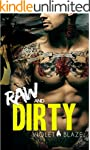 Raw and Dirty: A Motorcycle Club Roma...