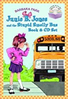 Junie B. Jones and the Stupid Smelly Bus (Junie B. Jones, No. 1) (Book & CD)