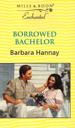 Borrowed Bachelor (Enchanted)