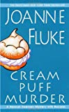 Cream Puff Murder: A Hannah Swensen Mystery with Recipes (Hannah Swensen Mysteries)