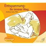 """Entspannung - Ihr innerer Wegvon """"Andreas Gast"""""""