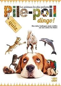 Pile-Poil Dingo ! par Delphine Lacharron