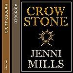 Crow Stone   Jenni Mills