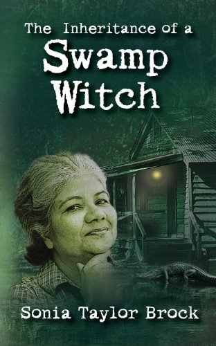 Book: The Inheritance of a Swamp Witch - The Swamp Witch Series by Sonia Taylor Brock