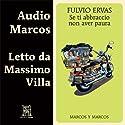 Se ti abbraccio non aver paura Hörbuch von Fulvio Ervas Gesprochen von: Massimo Villa