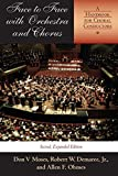 img - for Face to Face with Orchestra and Chorus, Second, Expanded Edition: A Handbook for Choral Conductors by Moses Don V Demaree Jr. Robert W. Ohmes Allen F. (2004-10-18) Paperback book / textbook / text book