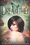 Dreamthief: Olive Kennedy, Fairy World M.D., Book One