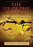 The Lie of The Serpent: The New Age and the End Times