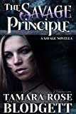 The Savage Principle (#3): Alpha Warriors of the Band (The Savage Series)